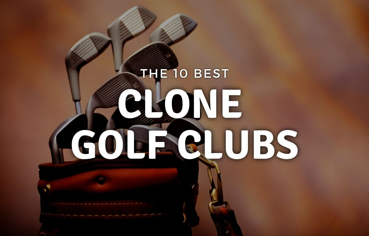 Best Clone Golf Clubs Featured Image