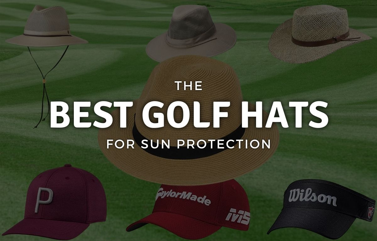 The Best Golf Hats for Sun Protection